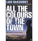 img - for All the Colours of the Town (Paperback) - Common book / textbook / text book
