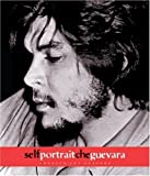 img - for Self-portrait Che Guevara by Ernesto Che Guevara (2004) Paperback book / textbook / text book