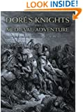 Doré's Knights and Medieval Adventure (Dover Fine Art, History of Art)