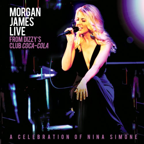 Morgan James-Morgan James Live From Dizzys Club Coca Cola-2012-C4 Download