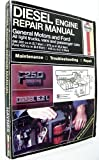 img - for Diesel Engine Repair Manual: General Motors and Ford V8 Diesel Engines : Gm 350 Cu in (Hayne's Automotive Repair Manual) book / textbook / text book