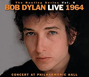 Bootleg Series 6: Concert at Philharmonic Hall