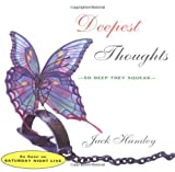 img - for Deepest Thoughts: So Deep They Squeak by Jack Handey (1900-01-01) book / textbook / text book