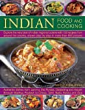 img - for Indian Food And Cooking: Explore The Very Best Of Indian Regional Cuisine With 150 Recipes From Around The Country, Shown Step By Step In More Than 850 Pictures book / textbook / text book