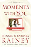 Moments With You: Daily Connections for Couples (0830743847) by Rainey, Dennis