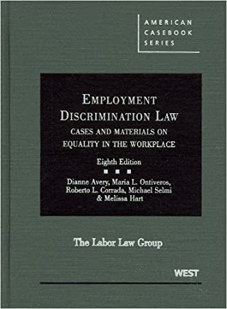 Employment Discrimination Law: Cases and Materials on Equality in the Workplace (American Casebook Series)