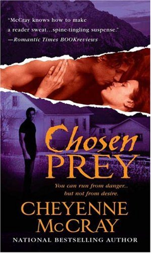 Chosen Prey, Cheyenne McCray