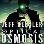 Optical Osmosis | Jeff Beesler