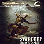 Stardeep: Forgotten Realms: The Dungeons, Book 3 (       UNABRIDGED) by Bruce R. Cordell Narrated by Dara Rosenberg
