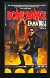 Bone Dance (0441574572) by Bull, Emma