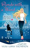 Blonde With a Wand: A Babes On Brooms Novel (Babes-on-Brooms)