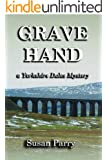 Grave Hand (The Yorkshire Dales Mysteries Book 3)