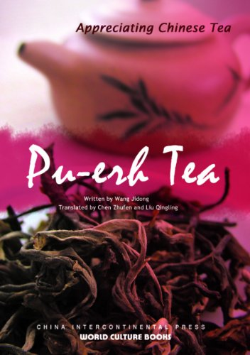 Pu-Erh Tea (Appreciating Chinese Tea Series)(English Edition)