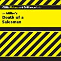 Death of a Salesman: CliffsNotes Audiobook by Jennifer L. Scheidt, M.A. Narrated by Dan John Miller