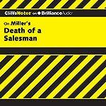 Death of a Salesman: CliffsNotes | Jennifer L. Scheidt, M.A.