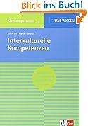 Uni Wissen Interkulturelle Kompetenzen: Kernkompetenzen, Sicher im Studium