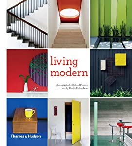 Living Modern: The Sourcebook of Contemporary Interiors by Thames and Hudson Ltd