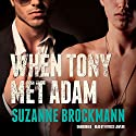 When Tony Met Adam: Troubleshooters, Book 12.5 (       UNABRIDGED) by Suzanne Brockmann Narrated by Patrick Lawlor