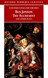The Alchemist and other Plays (0192834460) by Jonson, Ben