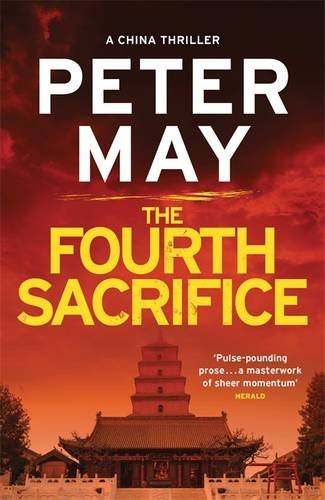 the-fourth-sacrifice-china-thriller-2-china-thrillers