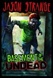 img - for Basement of the Undead (Jason Strange) book / textbook / text book