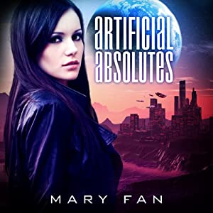 Artificial Absolutes | [Mary Fan]