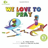 We Love to Pray