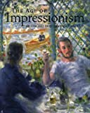 The Age of Impressionism at the Art Institute of Chicago (0300136781) by Groom, Gloria