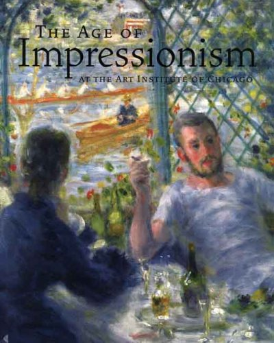 The Age of Impressionism at the Art Institute of Chicago