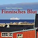 Finnisches Blut Hörbuch von Taavi Soininvaara Gesprochen von: Julian Mehne