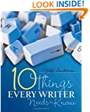 10 Things Every Writer Needs to Know