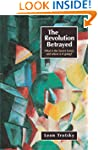 Revolution Betrayed: What is the Sovi...