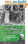 Dschihad f�r den deutschen Kaiser: Ma...