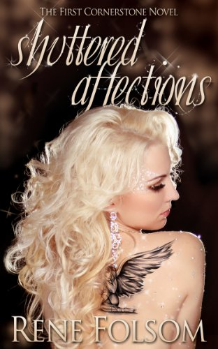 Shuttered Affections (Cornerstone #1) by Rene Folsom