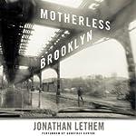 Motherless Brooklyn | Jonathan Lethem