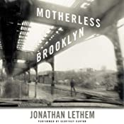 Motherless Brooklyn | [Jonathan Lethem]