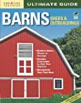 Ultimate Guide: Barns, Sheds & Outbui...