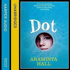 Dot | [Araminta Hall]