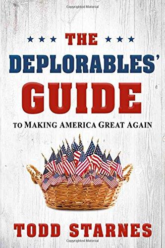 Deplorables Guide Making America Great Again