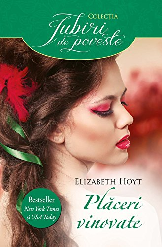 Elizabeth Hoyt - Plăceri vinovate (Romansh Edition)