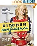 Kitchen Confidence: Essential Recipes...
