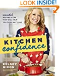 Kitchen Confidence: Essential Recipes...