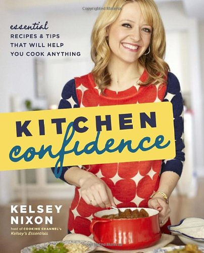 Kitchen Confidence: Essential Recipes and Tips That Will Help You Cook Anything (Country Classic Mac And Cheese compare prices)