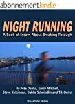 Night Running: A Book of Essays About...