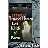 Annabel Horton, Lost Witch of Salem ~ Vera Jane Cook