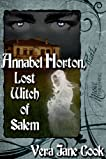 Annabel Horton, Lost Witch of Salem