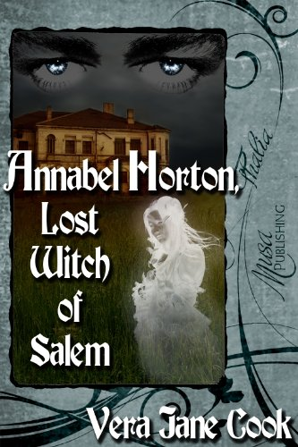 Book: Annabel Horton, Lost Witch of Salem by Vera Jane Cook