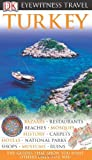 img - for Turkey (Eyewitness Travel Guides) Reprint edition by Swan, Suzanne published by DK Travel (2010) [Flexibound] book / textbook / text book