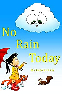No Rain Today by Kristen Iten ebook deal