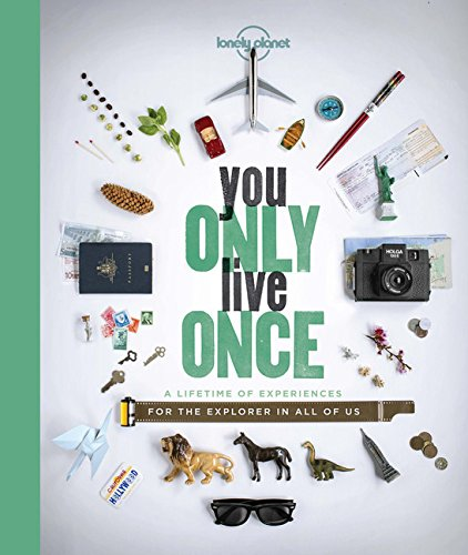 You Only Live Once (Lonely Planet General Reference)